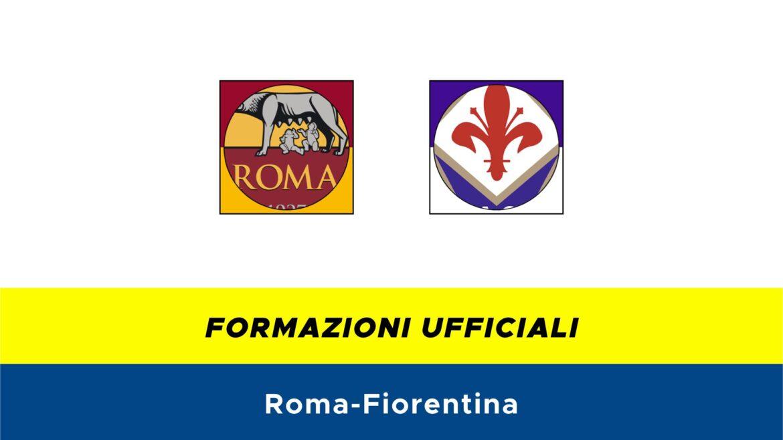 Roma-Fiorentina formazioni ufficiali