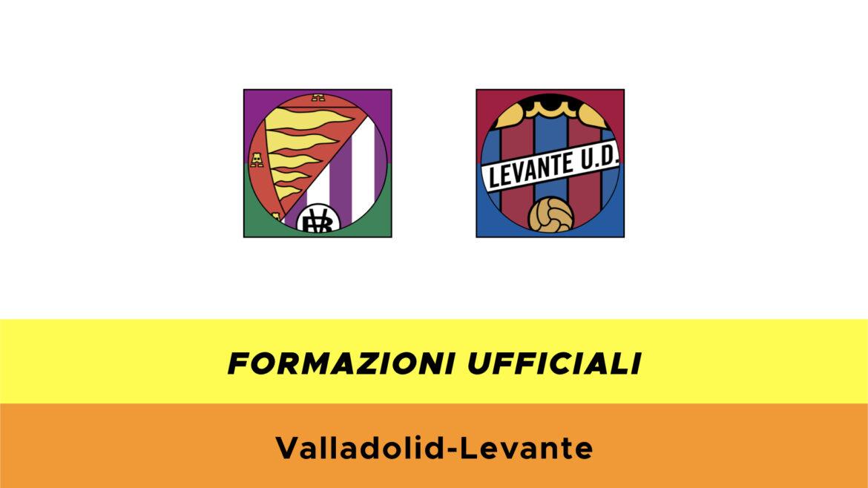 Valladolid-Levante formazioni ufficiali