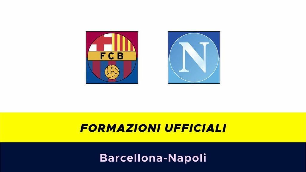 Barcellona-Napoli: formazioni ufficiali