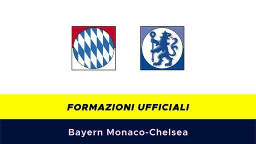 Bayern Monaco-Chelsea: formazioni ufficiali