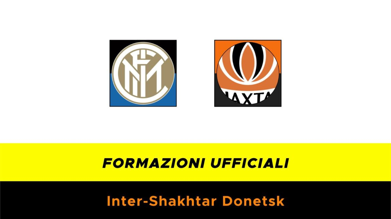 Inter-Shakhtar Donetsk: formazioni ufficiali