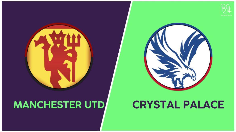 Manchester United-Crystal Palace probabili formazioni