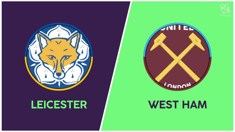 Leicester-West Ham probabili formazioni