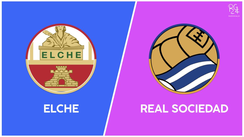Elche-Real Sociedad: probabili formazioni