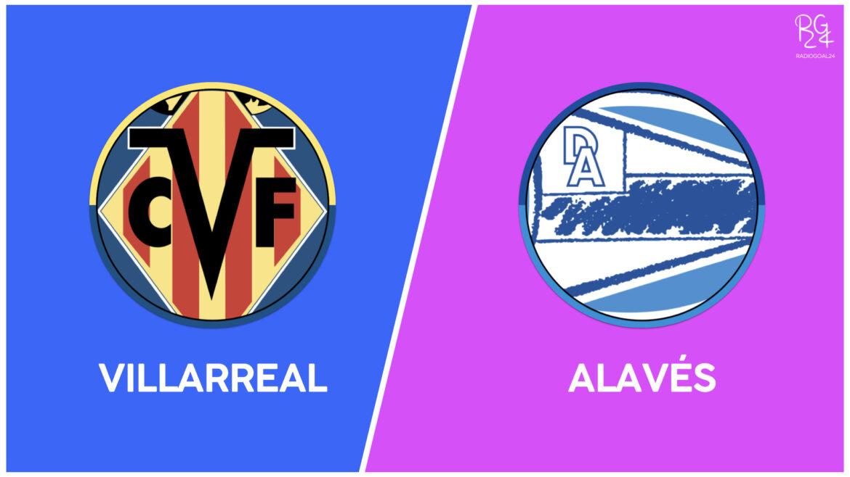 Villarreal-Alaves: probabili formazioni