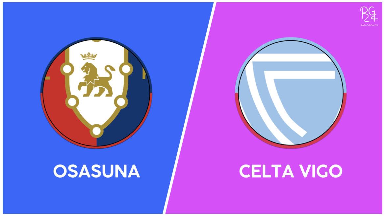 Osasuna-Celta Vigo: probabili formazioni