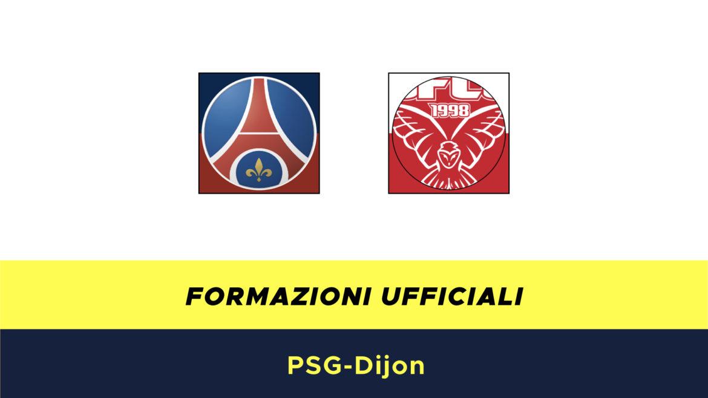 PSG-Digione formazioni ufficiali