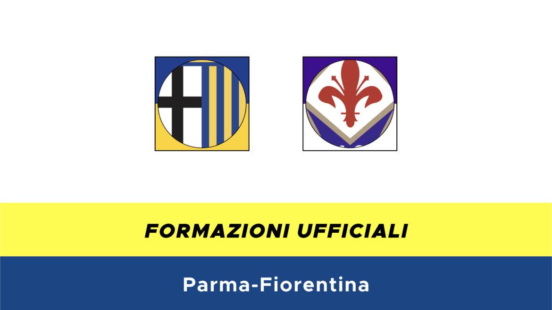 Parma-Fiorentina formazioni ufficiali
