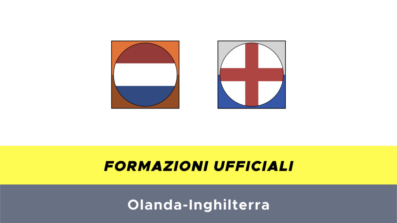 Olanda-Inghilterra formazioni ufficiali