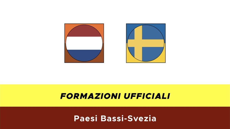Paesi Bassi-Svezia: formazioni ufficiali