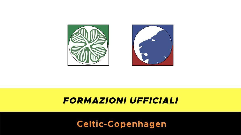 Celtic-Copenaghen formazioni ufficiali