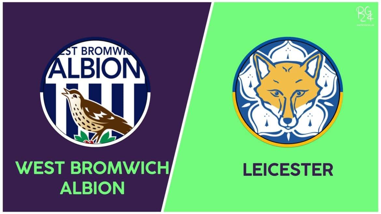 WBA-Leicester probabili formazioni