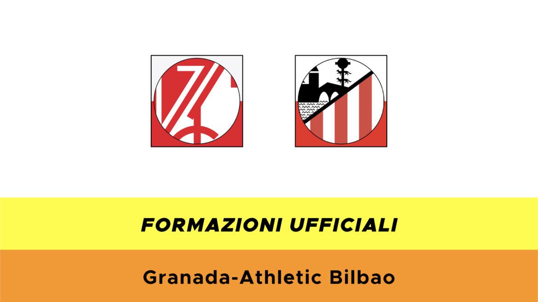 Granada-Athletic Bilbao formazioni ufficiali
