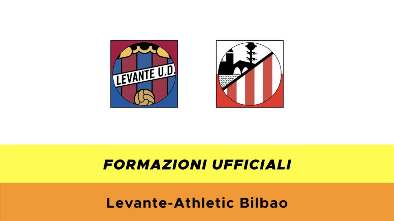 Levante-Athletic Bilbao formazioni ufficiali