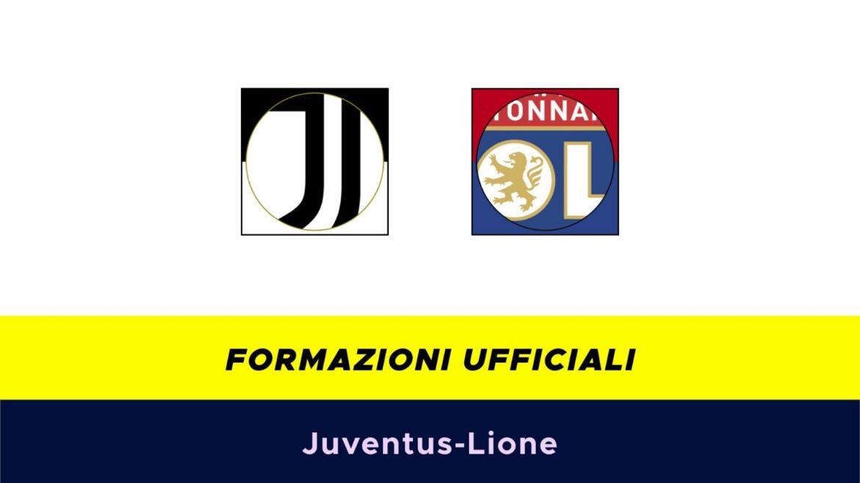 Juventus-Lione: formazioni ufficiali